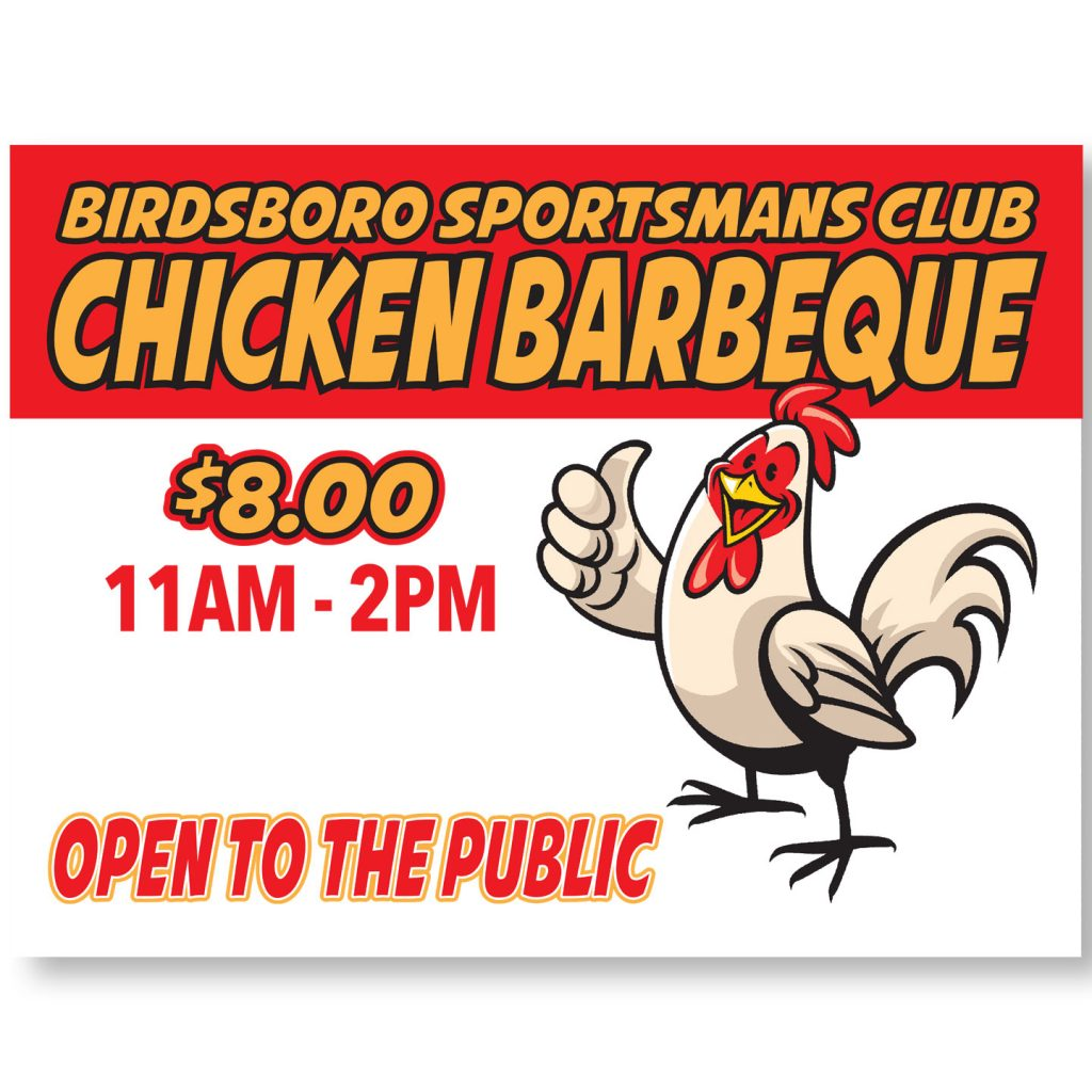 24x18 Birdsboro Sportsmans Club Chicken BBQ coroplast sign design