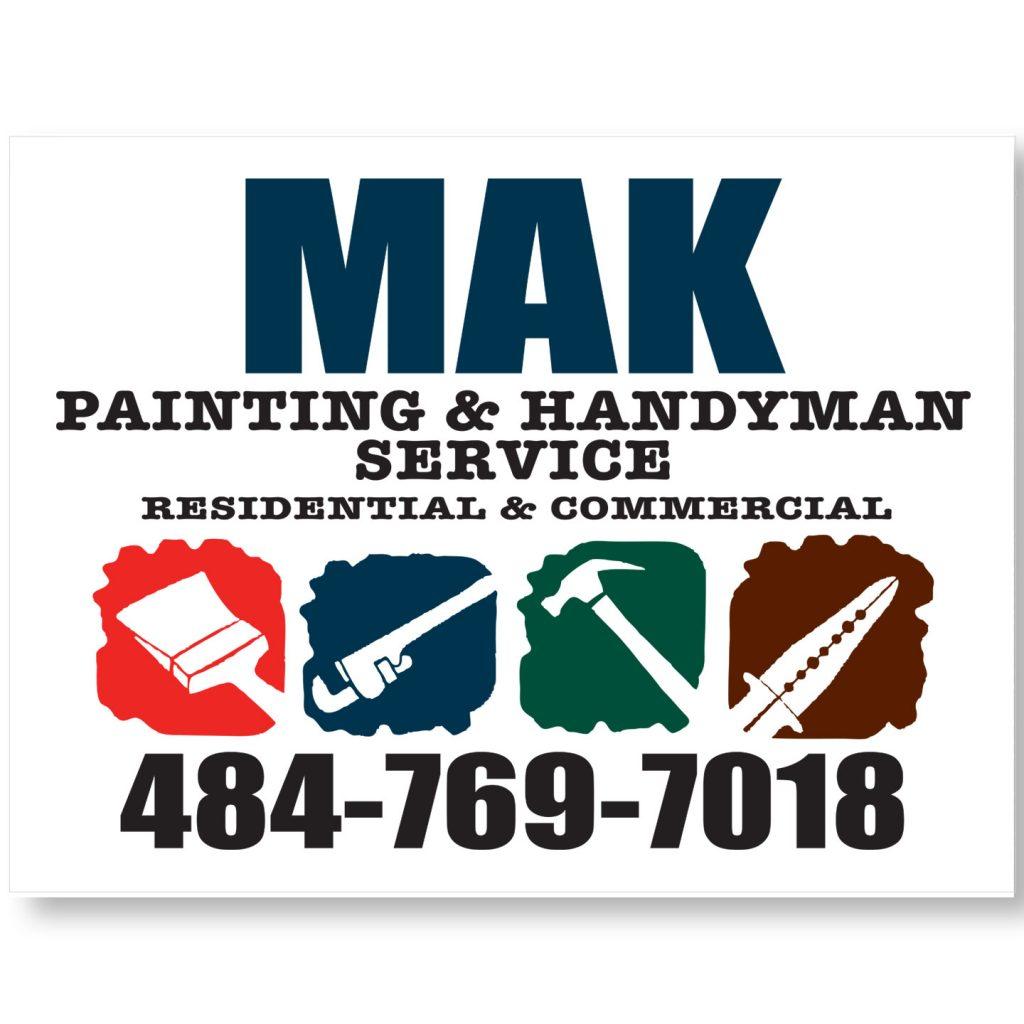 24x18 MAK Painting & Handyman Service coroplast sign design