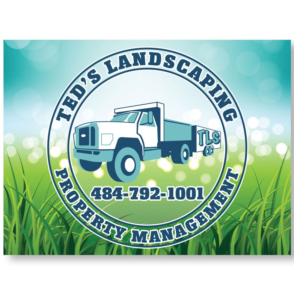 24x18 Teds Landscaping coroplast sign design
